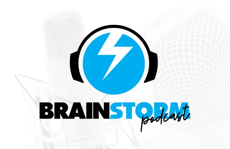 brainstorm podcast